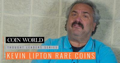 Thought Leaders Series: Kevin Lipton Rare Coins