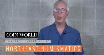 Thought Leaders Series: Northeast Numismatics