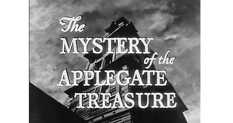 The Mystery of the Applegate Treasure
