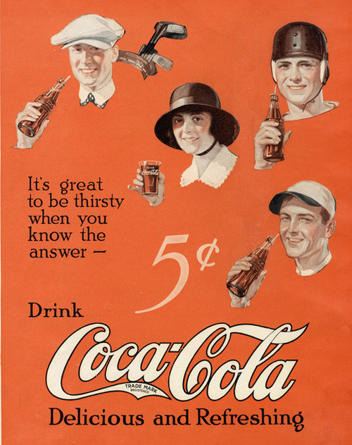 Coca Cola was priced at 5 cents a serving for more than 50 years. This 1922 ad appeared in the venerable Saturday Evening Post.
