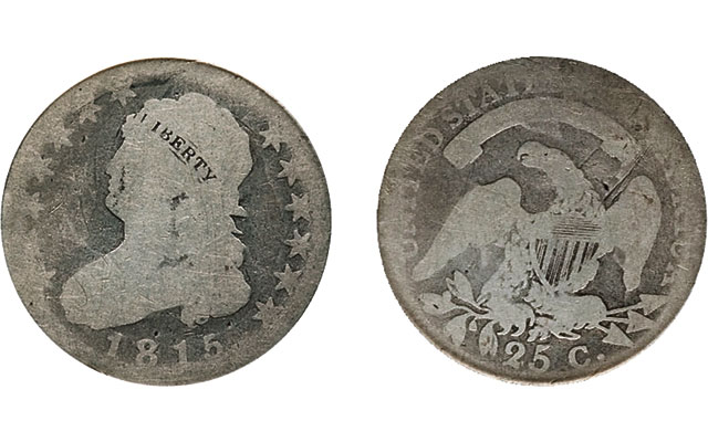 Collecting history need not be particularly expensive. This 1815 Capped Bust quarter dollar in Fair condition brought under $100 at auction.