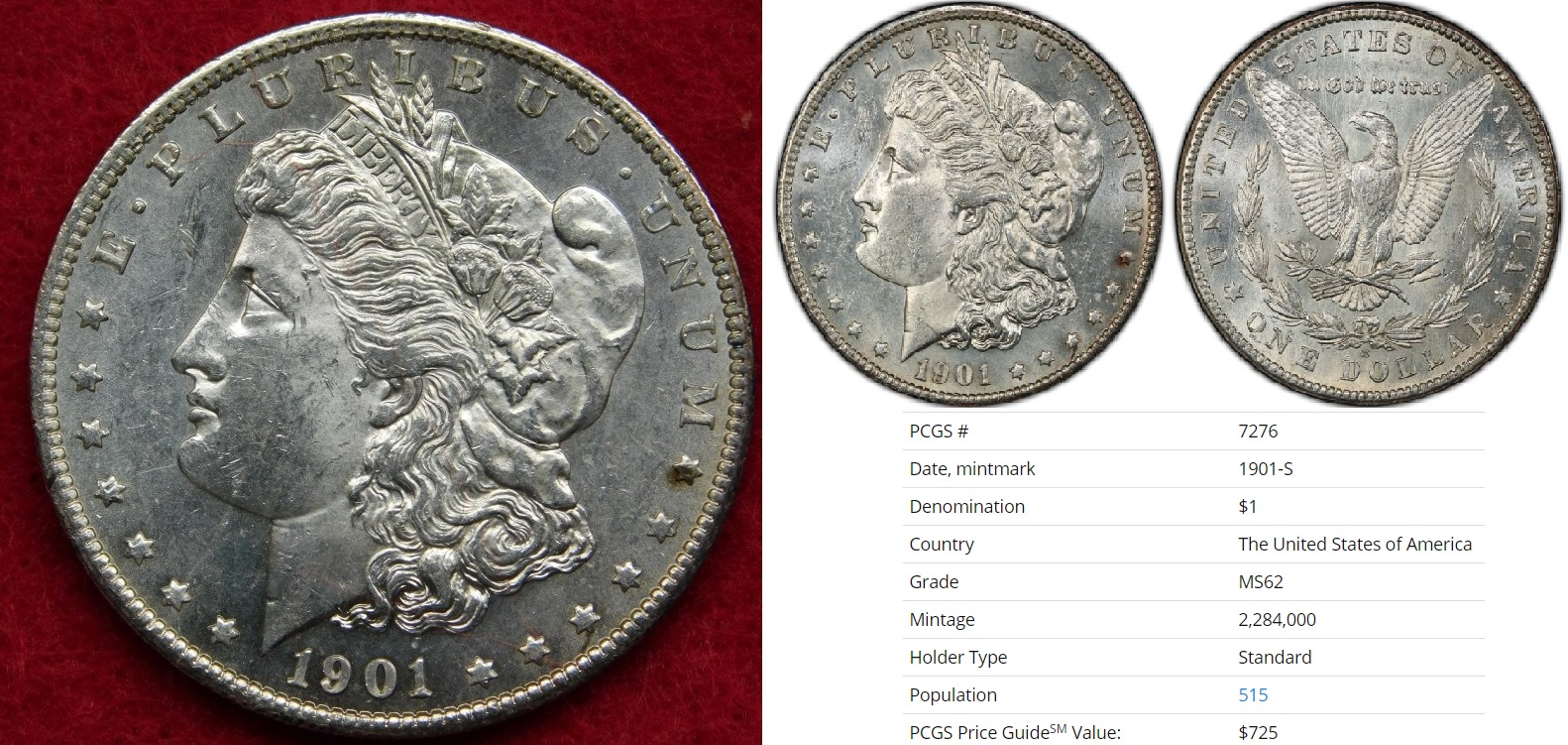 This 1901-S Morgan dollar was won with a $410 bid.
