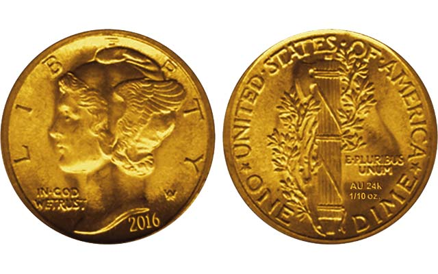 The 2016 Winged Liberty Head dime to be struck to mark the centennial of the coin's 1916 introduction into circulation in .900 fine silver will be produced as a tenth-ounce, 24-karat gold release. Shown are mock-up images for the coin.