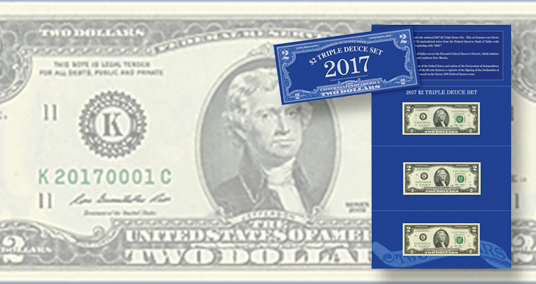 Three times two in BEP's 2017 $2 Triple Deuce Currency set