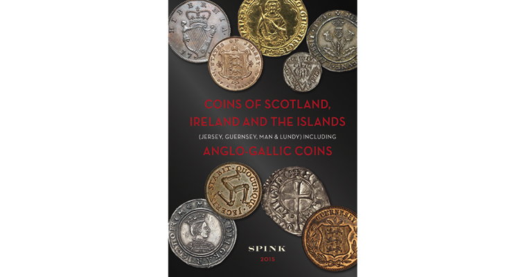 Spink publishes third edition of 'standard catalogue' of Scottish, Irish, Islands coins