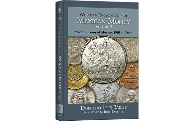 Second volume of Whitman Encyclopedia of Mexican Money now available