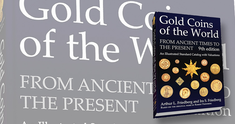 Ninth edition of Friedberg 'Gold Coins of the World' book available