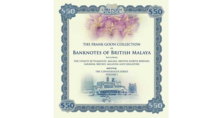 Spink to release second edition of British Malaya bank notes book