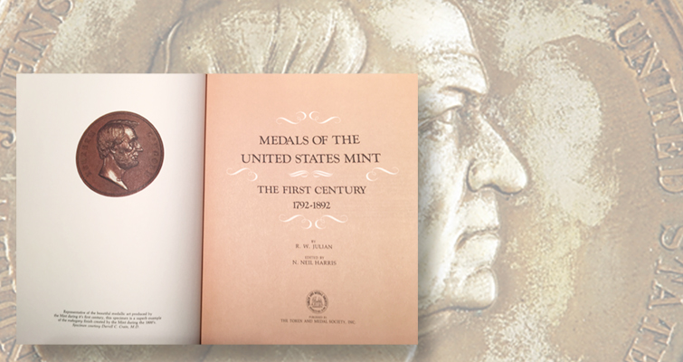 R.W. Julian's book on U.S. Mint's first century of medals remains a classic reference