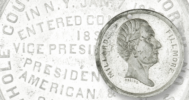 Medal promotes vote for Millard Fillmore: The Research Desk